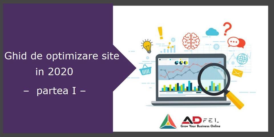 Ghid de optimizare site in 2020 – partea I: Introducere